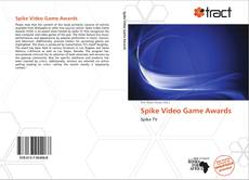 Bookcover of Spike Video Game Awards