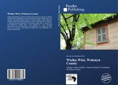 Bookcover of Wielka Wieś, Wolsztyn County