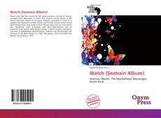 Watch (Seatrain Album)的封面