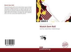 Borítókép a  Watch Dem Roll - hoz