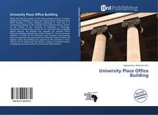 Bookcover of University Place Office Building