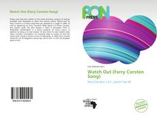 Bookcover of Watch Out (Ferry Corsten Song)
