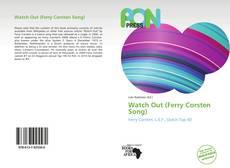 Copertina di Watch Out (Ferry Corsten Song)