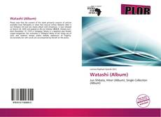 Bookcover of Watashi (Album)