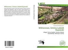 Bookcover of Wiktorowo, Gmina Lubień Kujawski