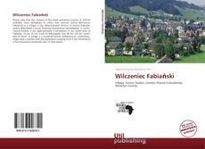 Borítókép a  Wilczeniec Fabiański - hoz