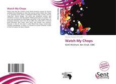 Обложка Watch My Chops