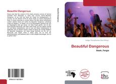 Bookcover of Beautiful Dangerous