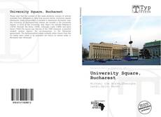 Bookcover of University Square, Bucharest