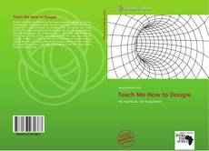 Bookcover of Teach Me How to Dougie