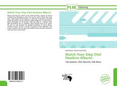 Capa do livro de Watch Your Step (Ted Hawkins Album)
