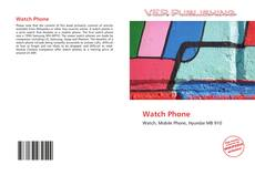 Bookcover of Watch Phone
