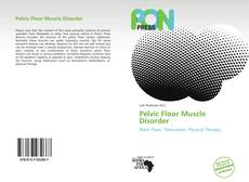 Bookcover of Pelvic Floor Muscle Disorder