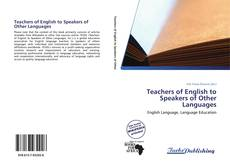 Bookcover of Teachers of English to Speakers of Other Languages