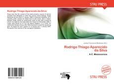 Rodrigo Thiago Aparecido da Silva的封面