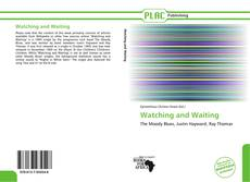 Bookcover of Watching and Waiting