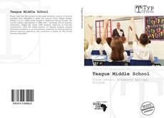 Bookcover of Teague Middle School