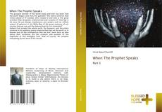 Capa do livro de When The Prophet Speaks