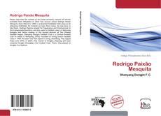 Bookcover of Rodrigo Paixão Mesquita
