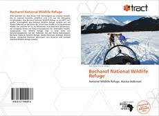 Bookcover of Becharof National Wildlife Refuge