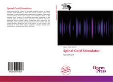Bookcover of Spinal Cord Stimulator