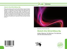 Portada del libro de Watch the Wind Blow By