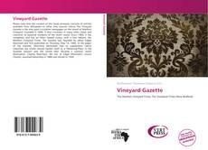 Обложка Vineyard Gazette