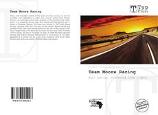 Bookcover of Team Moore Racing