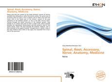 Spinal, Root, Accessory, Nerve, Anatomy, Medicine的封面