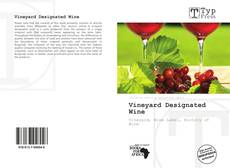 Portada del libro de Vineyard Designated Wine