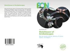 Bookcover of Watchtower of Arrebatacapas