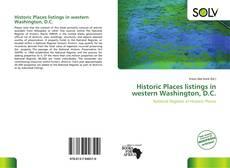 Buchcover von Historic Places listings in western Washington, D.C.