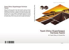 Team China (Superleague Formula Team) kitap kapağı