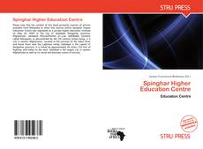 Bookcover of Spinghar Higher Education Centre