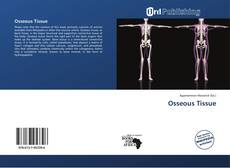 Bookcover of Osseous Tissue