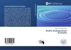 Capa do livro de Andrei Andrejewitsch Gromyko