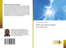 Borítókép a  When your Heaven Opens - hoz