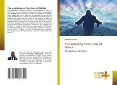 Couverture de The anointing of the Holy of Holies