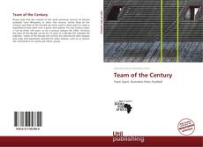 Portada del libro de Team of the Century