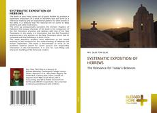 Couverture de SYSTEMATIC EXPOSITION OF HEBREWS