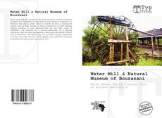 Bookcover of Water Mill & Natural Museum of Bourazani