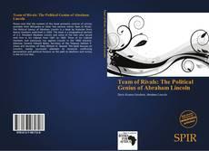 Team of Rivals: The Political Genius of Abraham Lincoln kitap kapağı