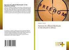 Buchcover von Harvest of a Mixed Multitude in the Church in Africa