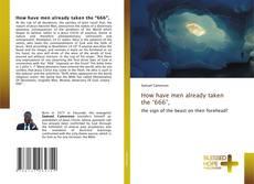 """Buchcover von How have men already taken the """"666"""","""