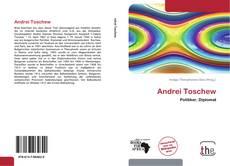 Bookcover of Andrei Toschew