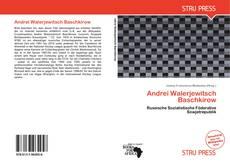 Bookcover of Andrei Walerjewitsch Baschkirow