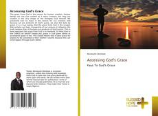 Copertina di Accessing God's Grace