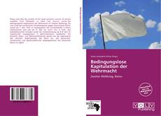 Portada del libro de Bedingungslose Kapitulation der Wehrmacht