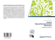 Bookcover of Andrei Wjatscheslawowitsch Masunow
