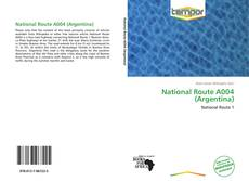 Bookcover of National Route A004 (Argentina)
